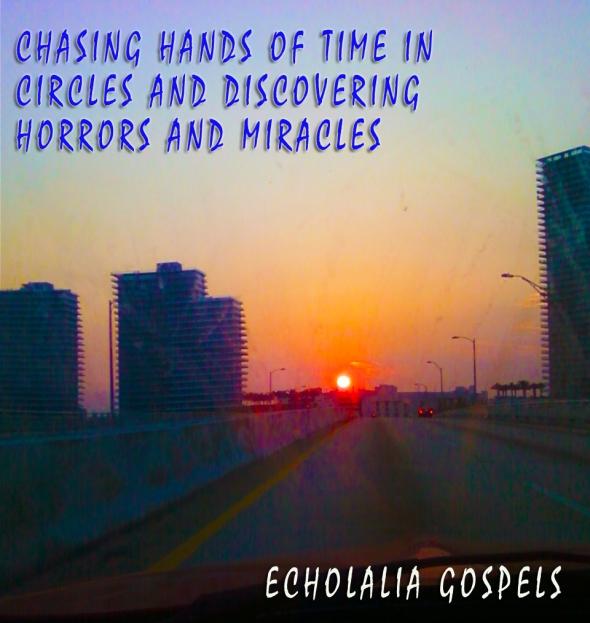 Echolalia Gospels