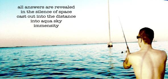 Digitally enhanced poetry chlobirdpoetry for Gone fishing poem